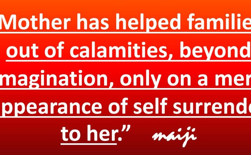 Mother has helped families out of calamities , beyond imagination